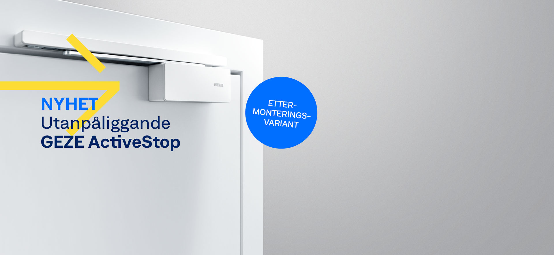 Vår GEZE ActiveStop stopper dører på en myk måte, lukker dem stille og holder dem komfortabelt åpne. I tillegg til de populære integrerte variantene, tilbyr vi nå en påliggende variant som er enkel å ettermontere.