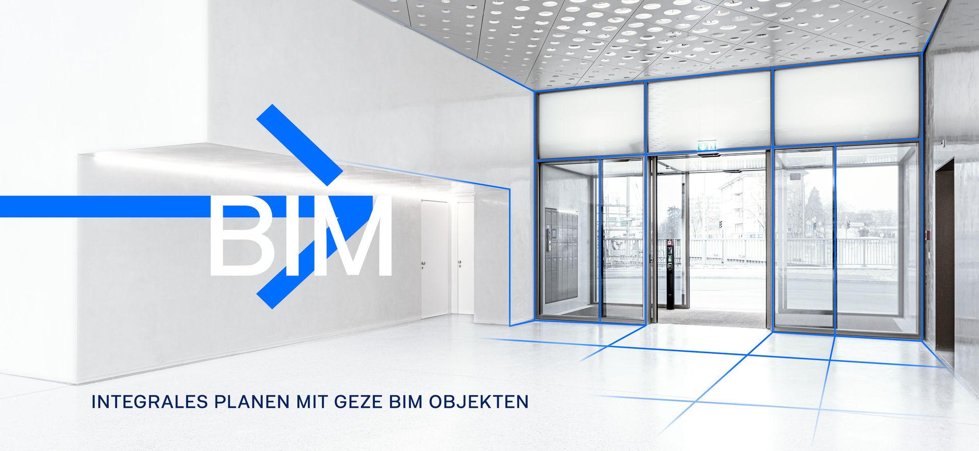 BIM - Integrales Planen mit GEZE BIM Objekten
