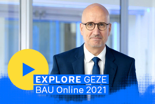 EXPLORE GEZE at BAU Online 2021